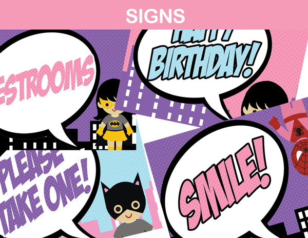 party signs pink purple super hero