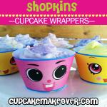cute printable shopkins cupcake wraps