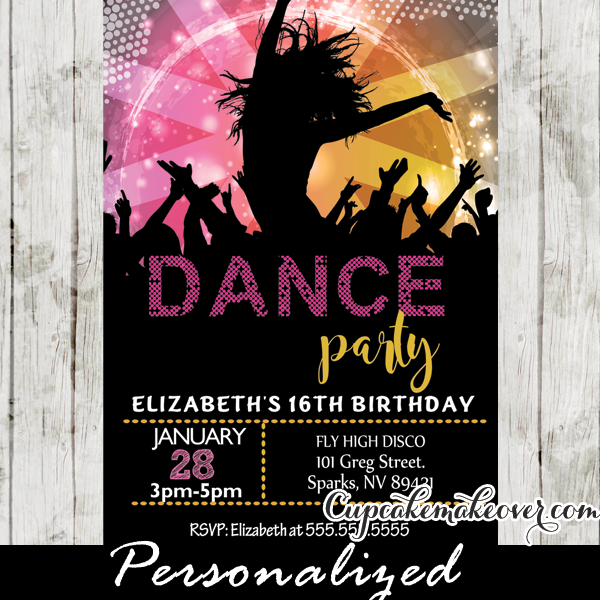Dance Party Invitations Sweet 16 Party Ideas Cupcakemakeover